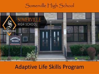 Adaptive Life Skills Program