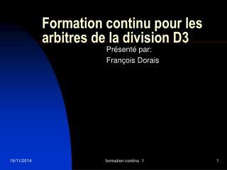 Formation continu pour les arbitres de la division D3