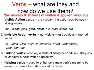 Verbs  � what are they and how do we use them?