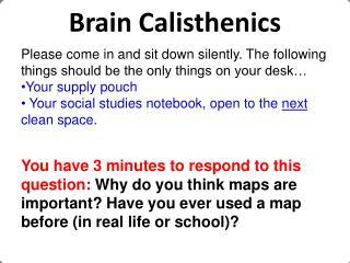 Brain Calisthenics
