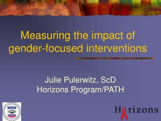 Measuring the impact of  gender-focused interventions
