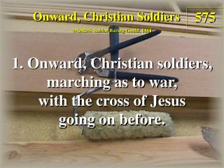 Onward, Christian Soldiers (Verse 1)