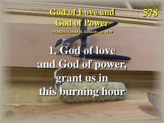 God of Love and God of Power  (Verse 1)