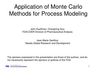 Application of Monte Carlo Methods for Process Modeling
