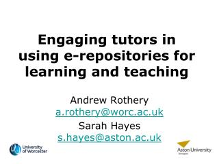 Engaging tutors in using e-repositories for learning and teaching