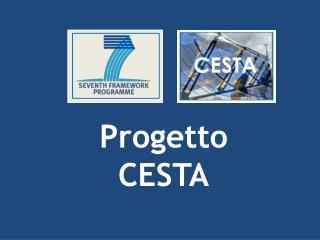 Progetto  CESTA