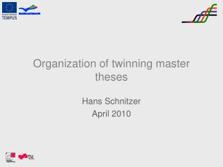 Organization of twinning master theses