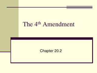 The 4 th  Amendment