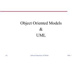 Object Oriented Models &  UML