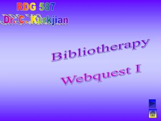 Bibliotherapy Webquest I