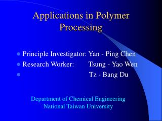 Applications in Polymer Processing