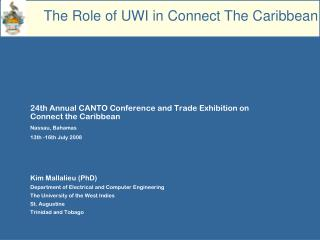 24th Annual CANTO Conference and Trade Exhibition on Connect the Caribbean Nassau, Bahamas