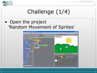 Challenge  ( 1 / 4 )