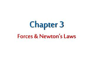 Chapter 3 Forces & Newton�s Laws