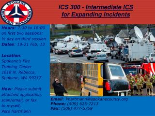 ICS 300 -  Intermediate ICS  for Expanding Incidents