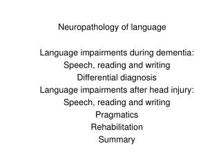 Neuropathology of language