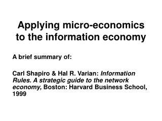 Applying micro-economics to the information economy