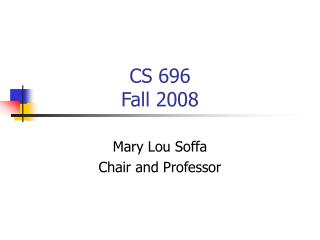 CS 696 Fall 2008