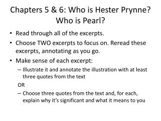 Chapters 5 & 6: Who is Hester Prynne? Who is Pearl?