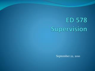 ED 578 Supervision