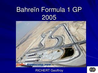 Bahreïn Formula 1 GP 2005
