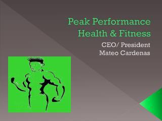 Peak Performance Health & Fitness