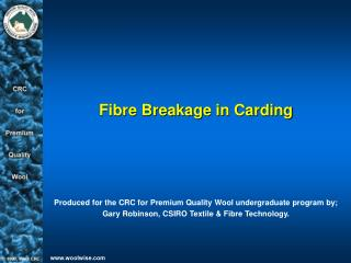 Fibre Breakage in Carding