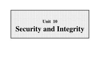 Unit  10 Security and Integrity