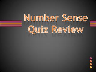 Number Sense Quiz Review