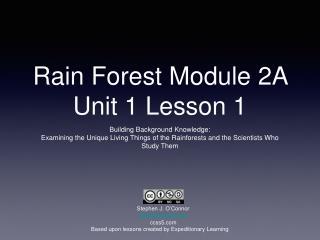 Rain Forest Module 2A Unit 1 Lesson 1