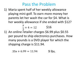 Pass the Problem