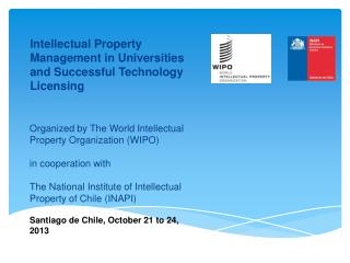 Organized by The World Intellectual Property Organization (WIPO) in cooperation with