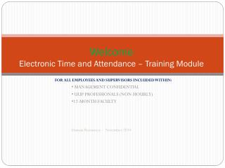 Welcome  Electronic Time and Attendance – Training Module