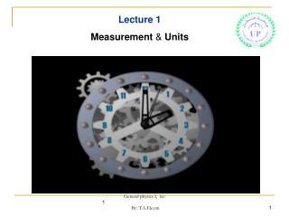 Lecture 1 Measurement  &  Units