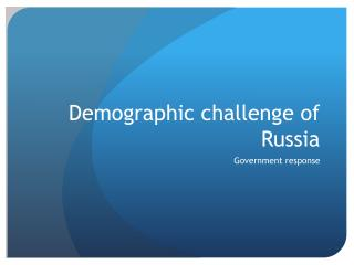 Demographic challenge of Russia