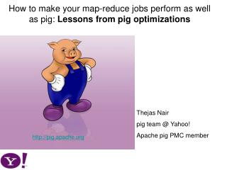 How to make your map-reduce jobs perform as well as pig:  Lessons from pig optimizations