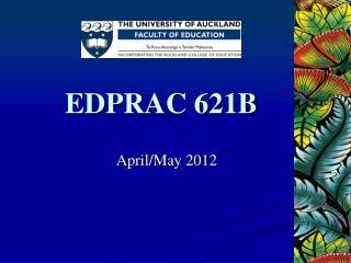EDPRAC 621B