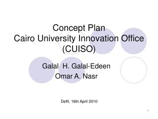 Concept Plan Cairo University Innovation Office (CUISO)