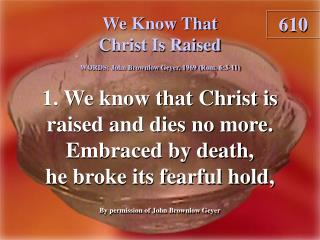 We Know That Christ Is Raised (1)