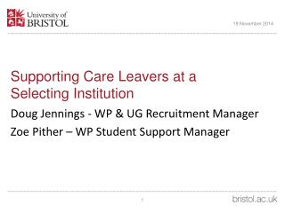 Supporting Care Leavers at a  Selecting Institution