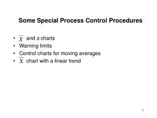 Some Special Process Control Procedures