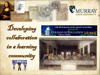 Developing collaboration  in a learning community