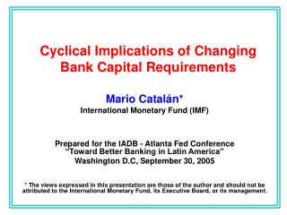 Cyclical Implications of Changing Bank Capital Requirements