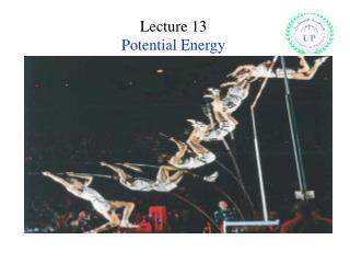 Lecture 13 Potential Energy
