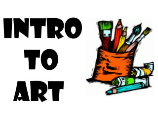 Intro      to                Art