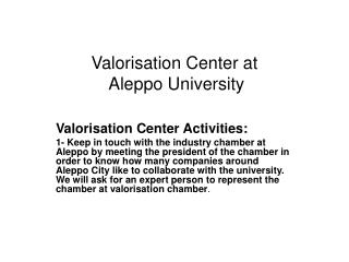 Valorisation Center at  Aleppo University