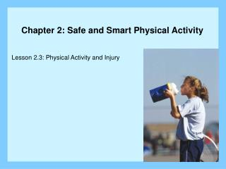 Lesson 2.3: Physical Activity and Injury