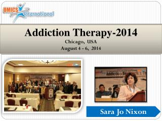 Addiction Therapy-2014 Chicago,  USA August 4 - 6,  2014