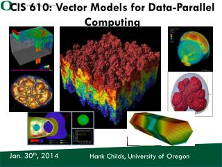 CIS 610:  Vector Models for Data-Parallel Computing