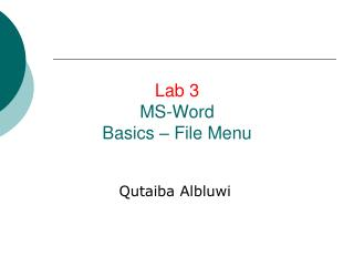 Lab 3 MS-Word Basics – File Menu